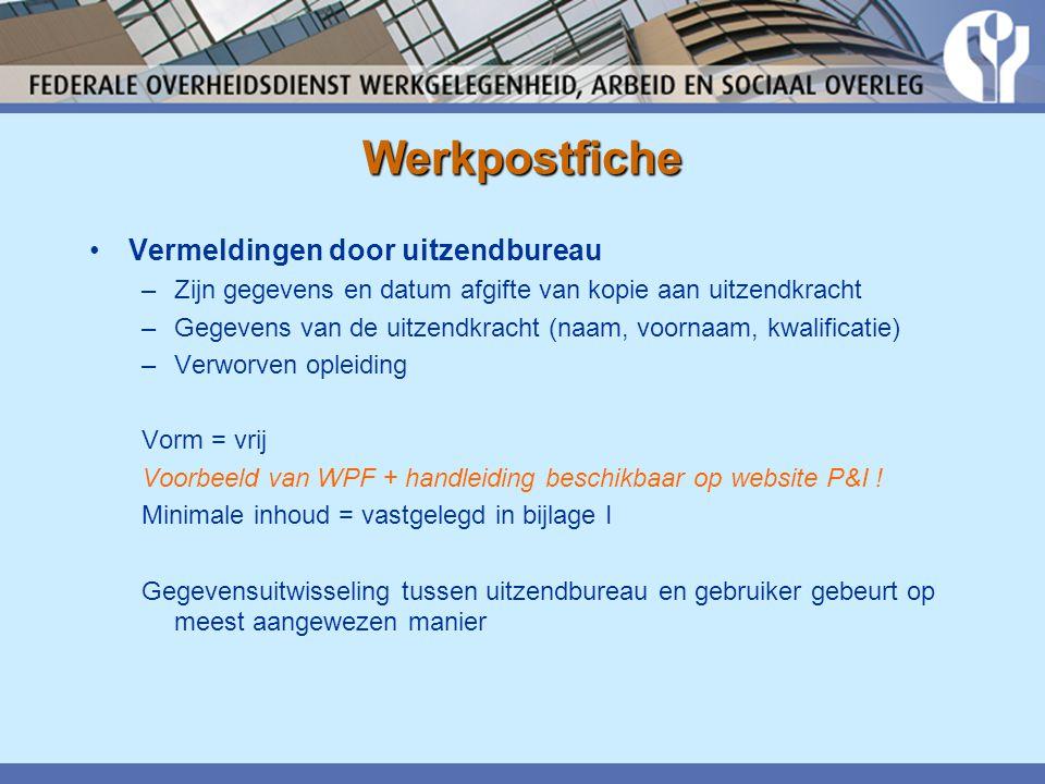 Werkpostfiche Vermeldingen door uitzendbureau