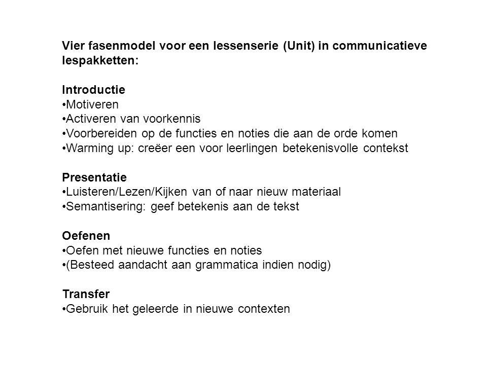 Vier fasenmodel voor een lessenserie (Unit) in communicatieve lespakketten: