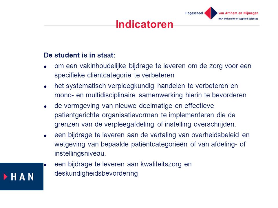 Indicatoren De student is in staat: