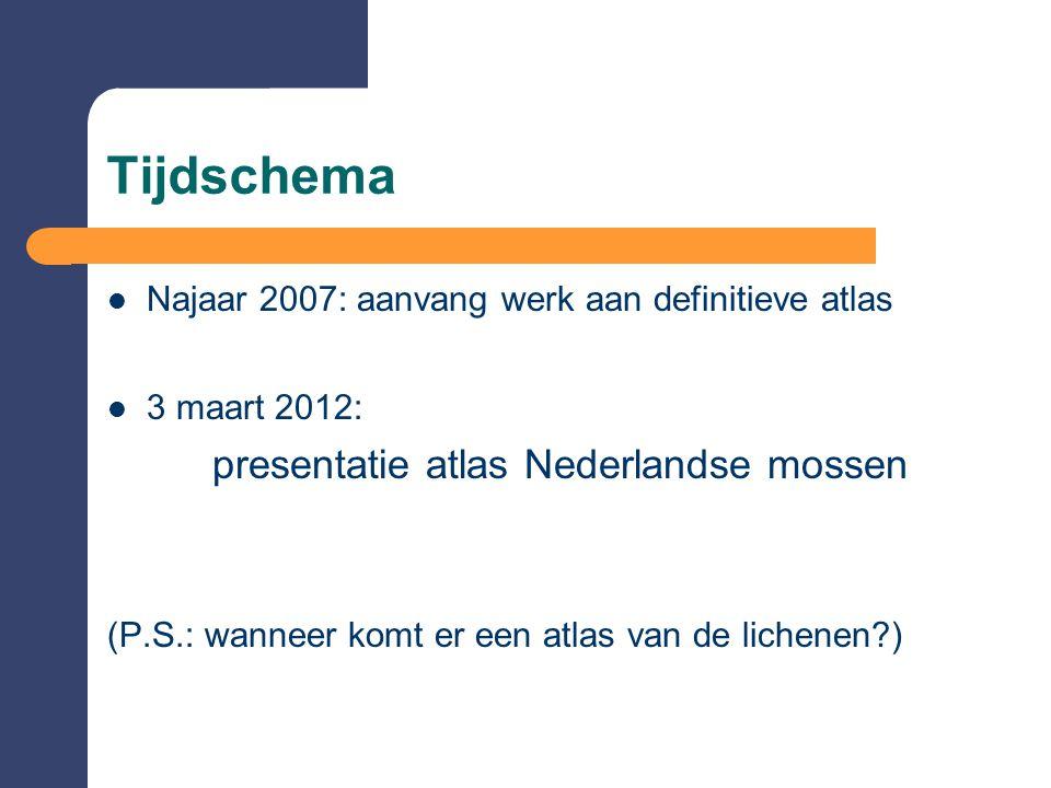 Tijdschema presentatie atlas Nederlandse mossen
