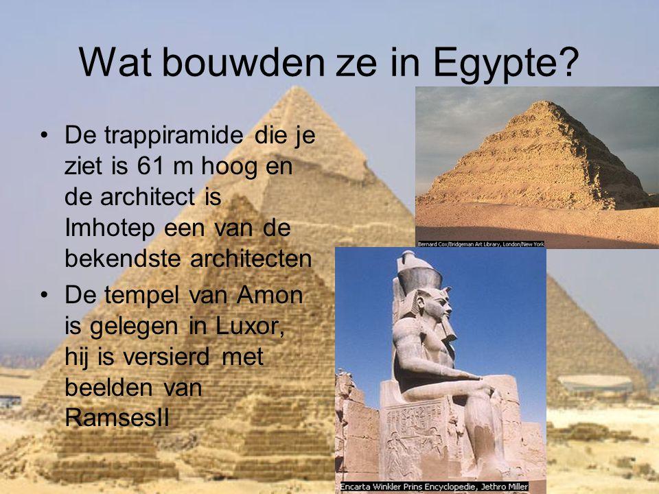 Wat bouwden ze in Egypte