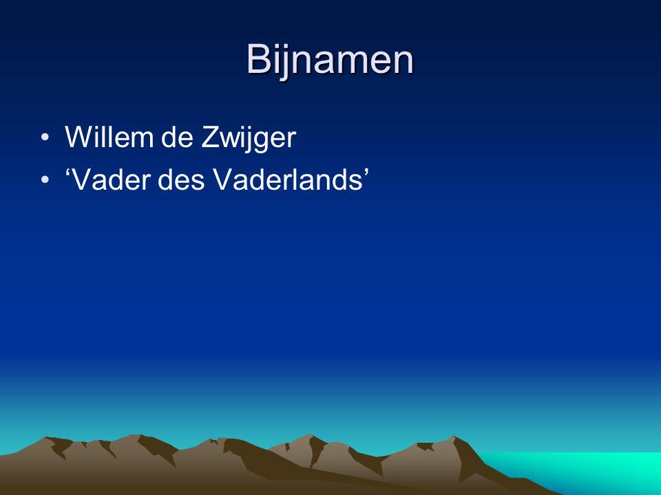 Bijnamen Willem de Zwijger 'Vader des Vaderlands'