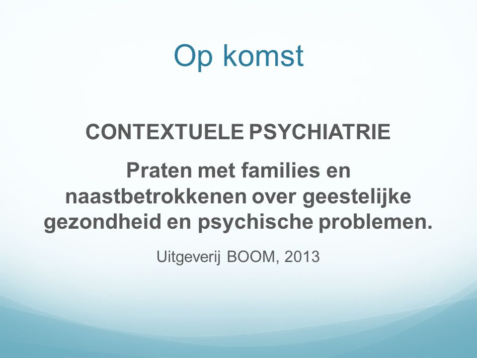 CONTEXTUELE PSYCHIATRIE