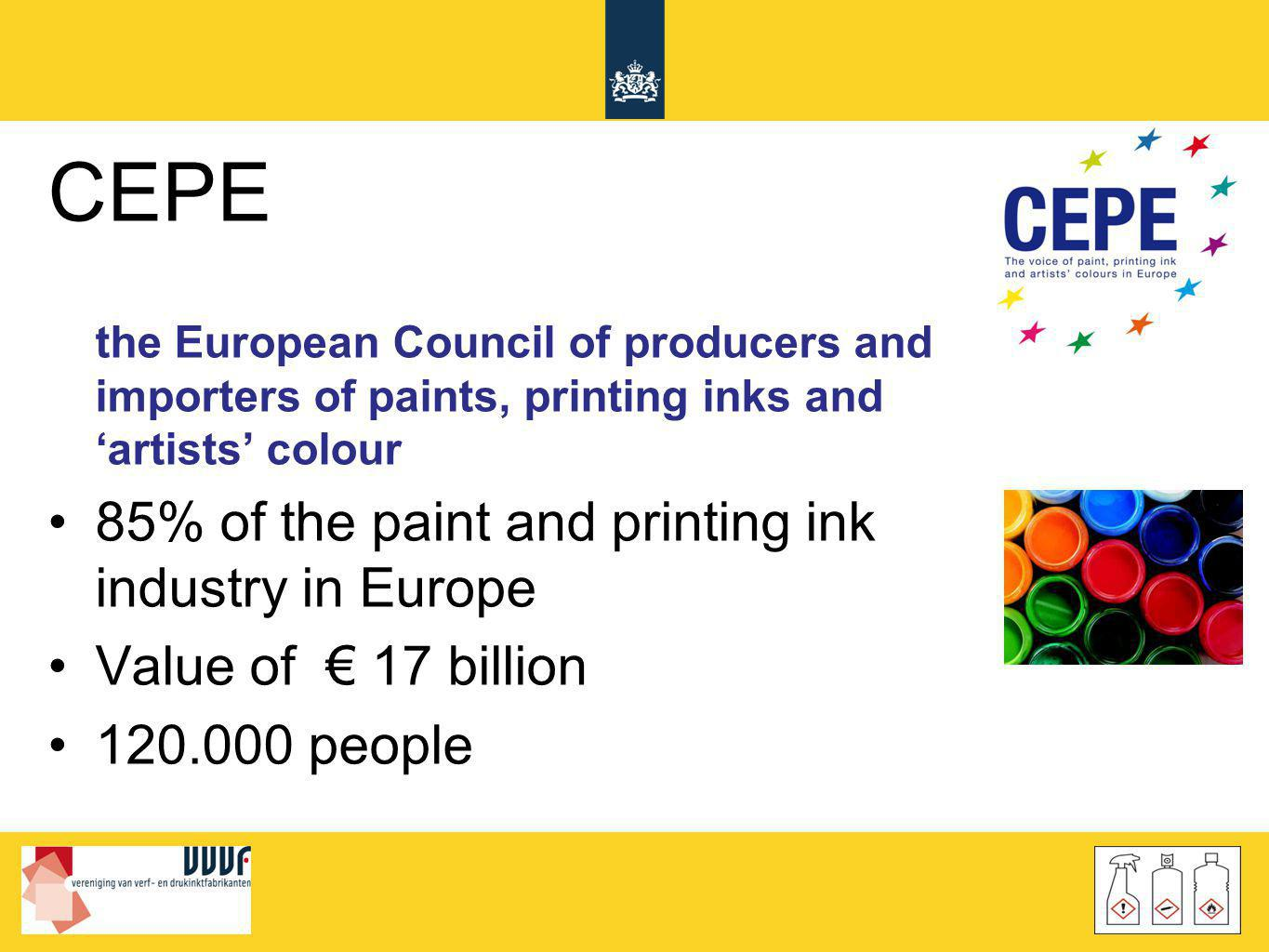 CEPE 85% of the paint and printing ink industry in Europe
