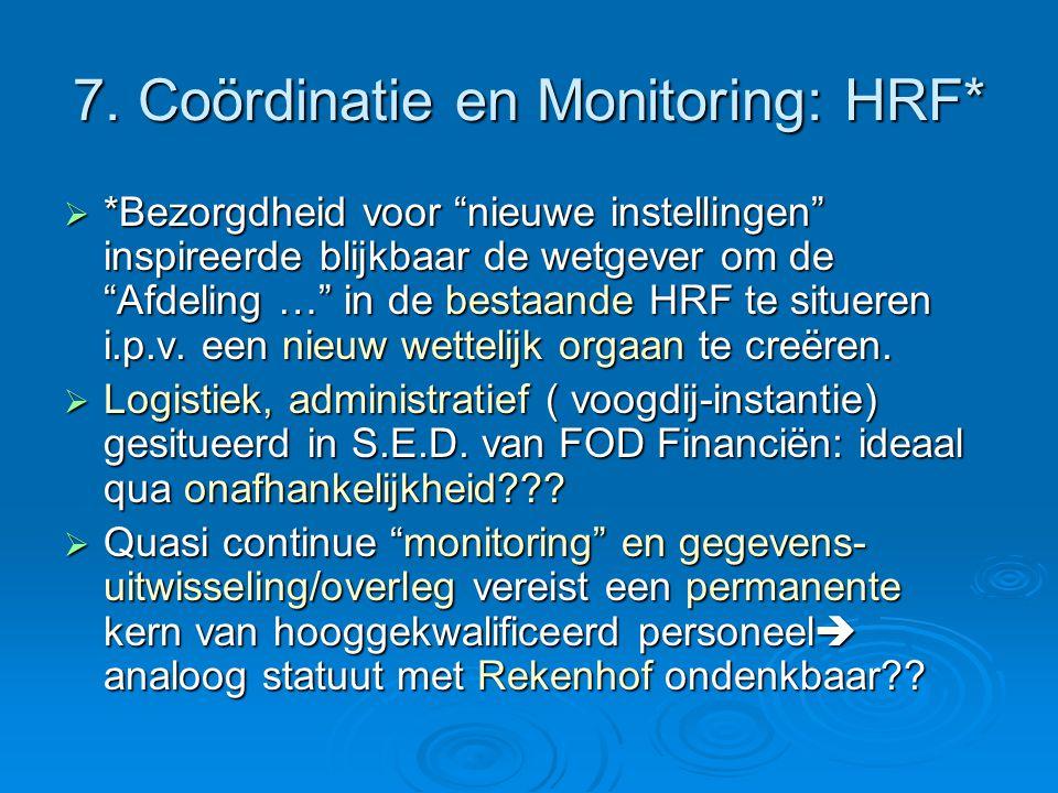 7. Coördinatie en Monitoring: HRF*