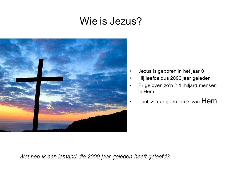 Wie is Jezus Jezus is geboren in het jaar 0. Hij leefde dus 2000 jaar geleden. Er geloven zo'n 2,1 miljard mensen in Hem.