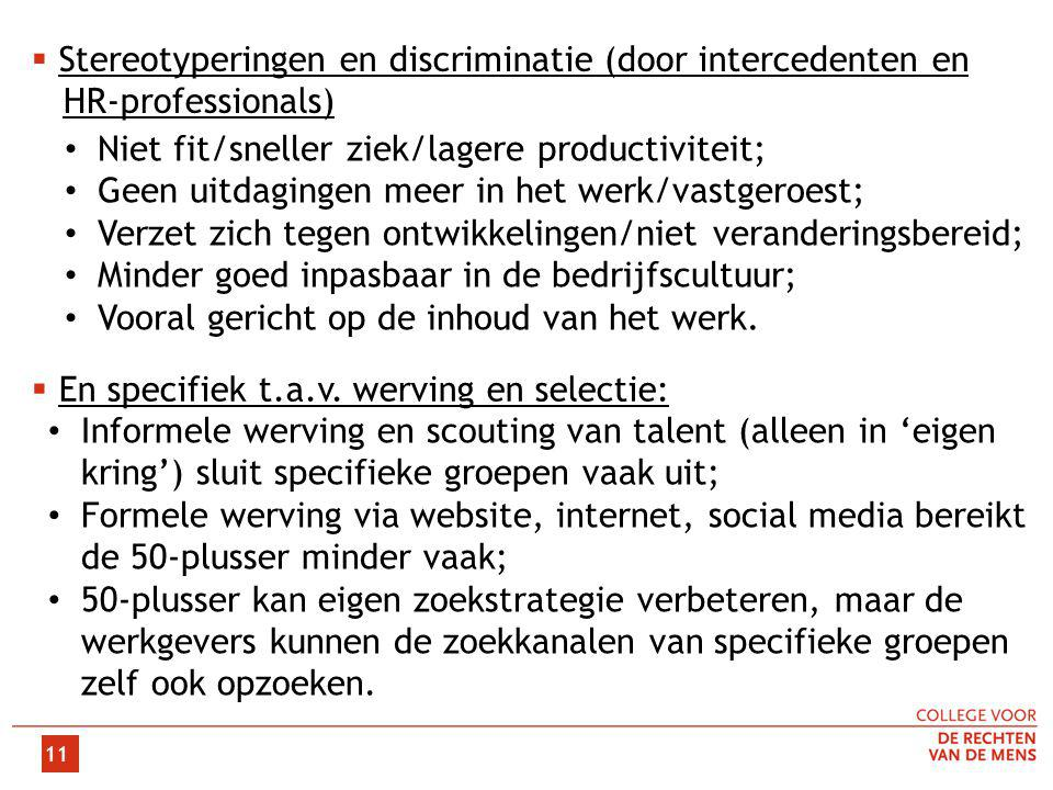 Stereotyperingen en discriminatie (door intercedenten en
