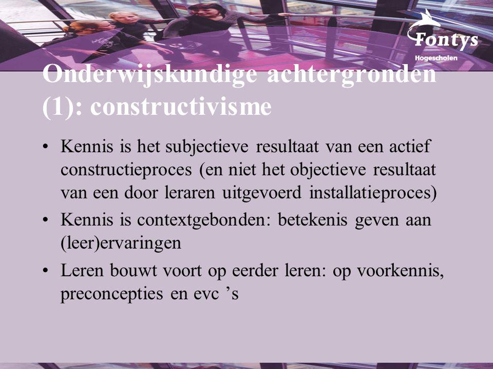 Onderwijskundige achtergronden (1): constructivisme