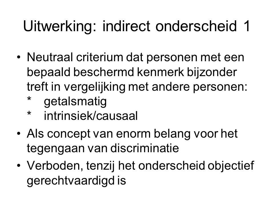 Uitwerking: indirect onderscheid 1