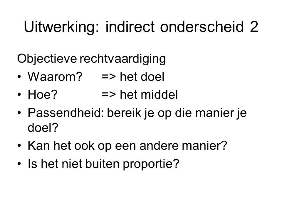 Uitwerking: indirect onderscheid 2