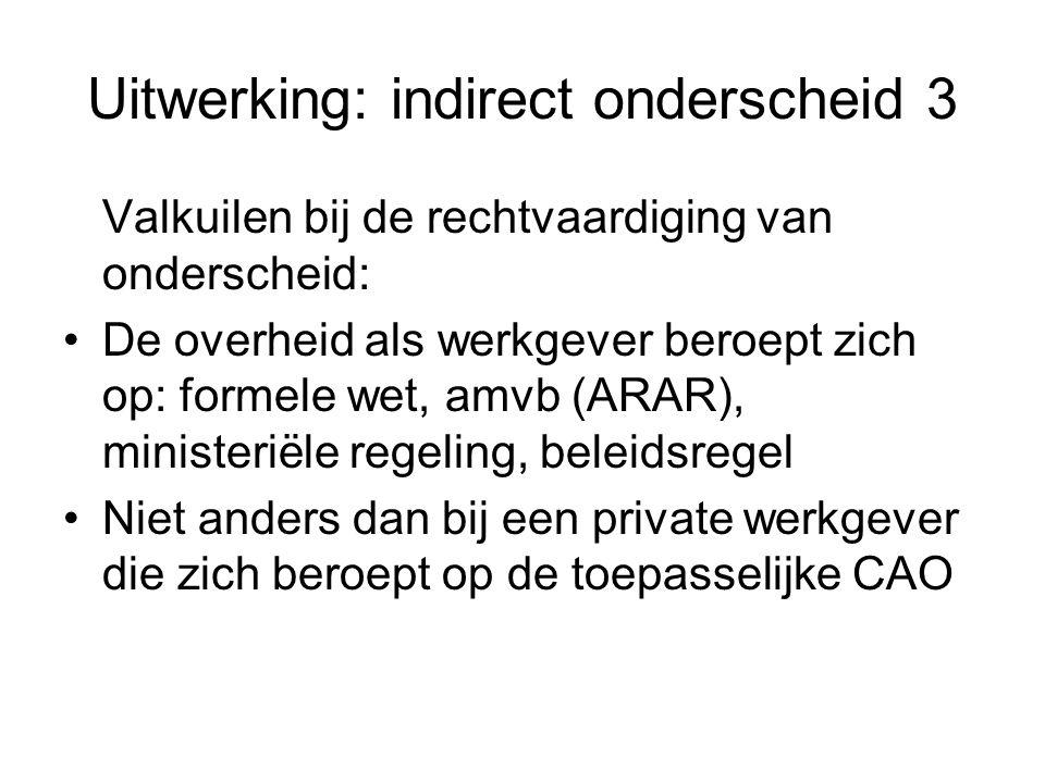 Uitwerking: indirect onderscheid 3