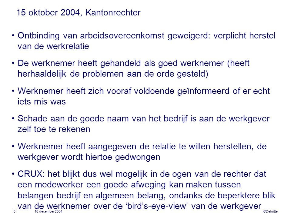 15 oktober 2004, Kantonrechter