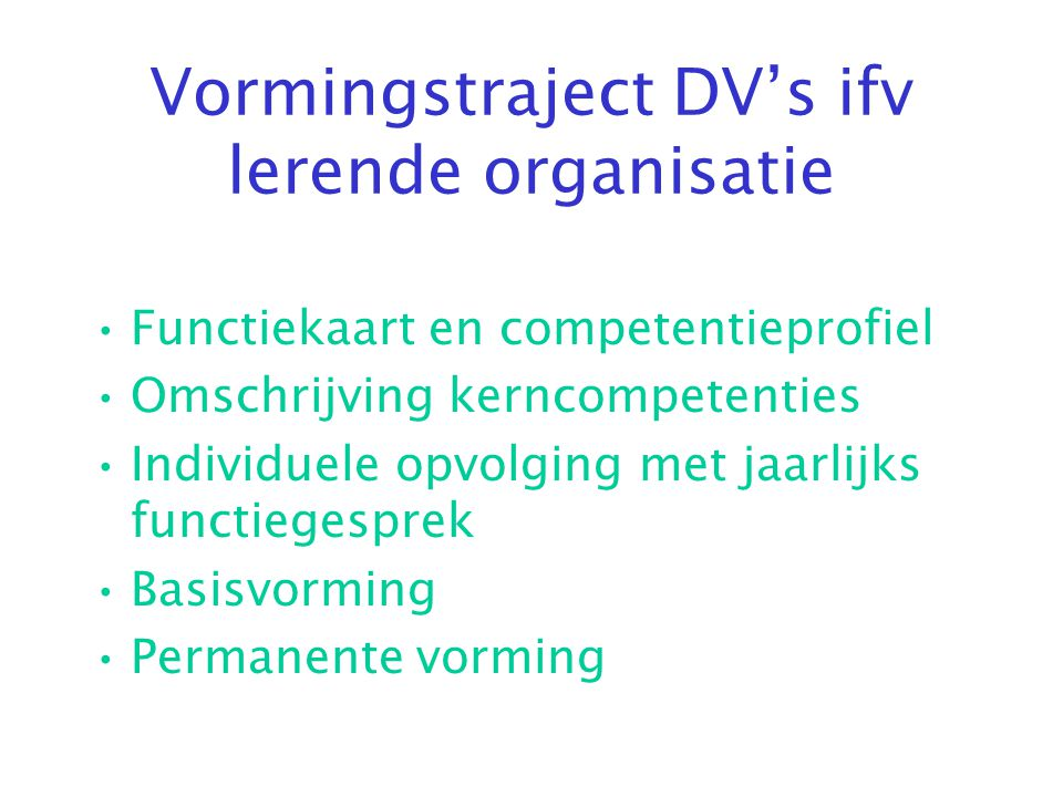 Vormingstraject DV's ifv lerende organisatie