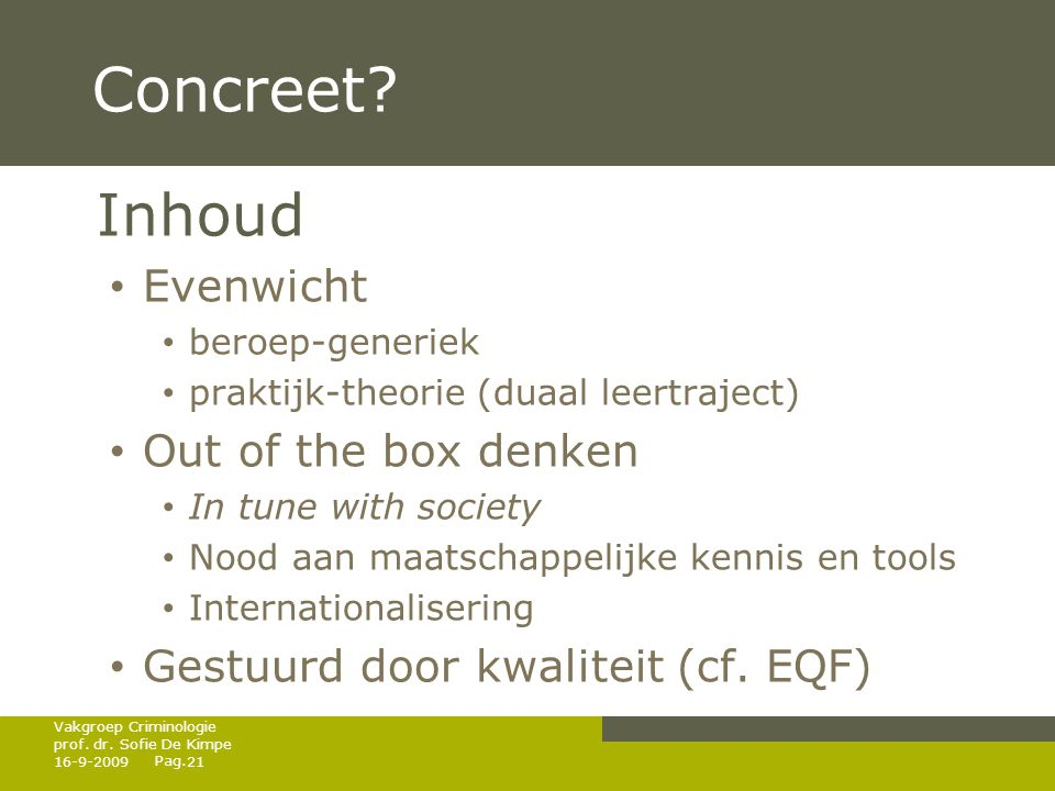 Concreet Inhoud Evenwicht Out of the box denken