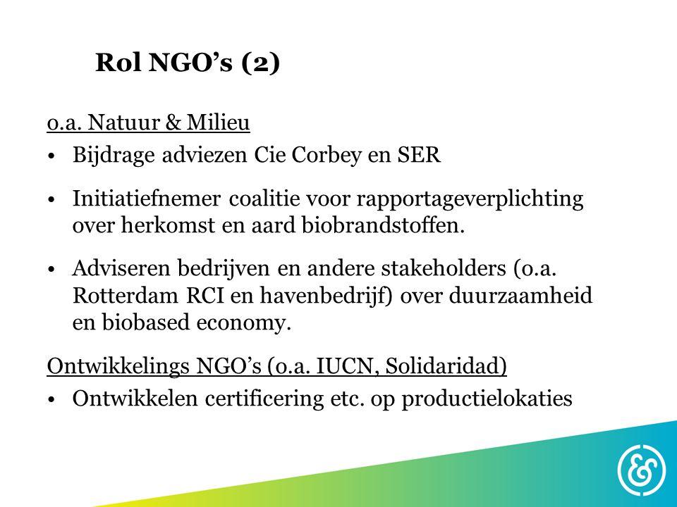 Rol NGO's (2) o.a. Natuur & Milieu Bijdrage adviezen Cie Corbey en SER
