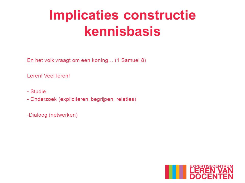 Implicaties constructie kennisbasis