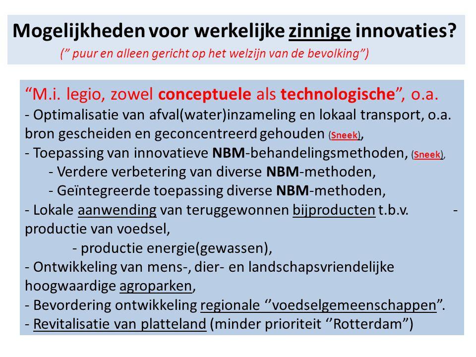 Mogelijkheden voor werkelijke zinnige innovaties