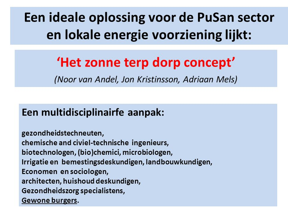 Een ideale oplossing voor de PuSan sector