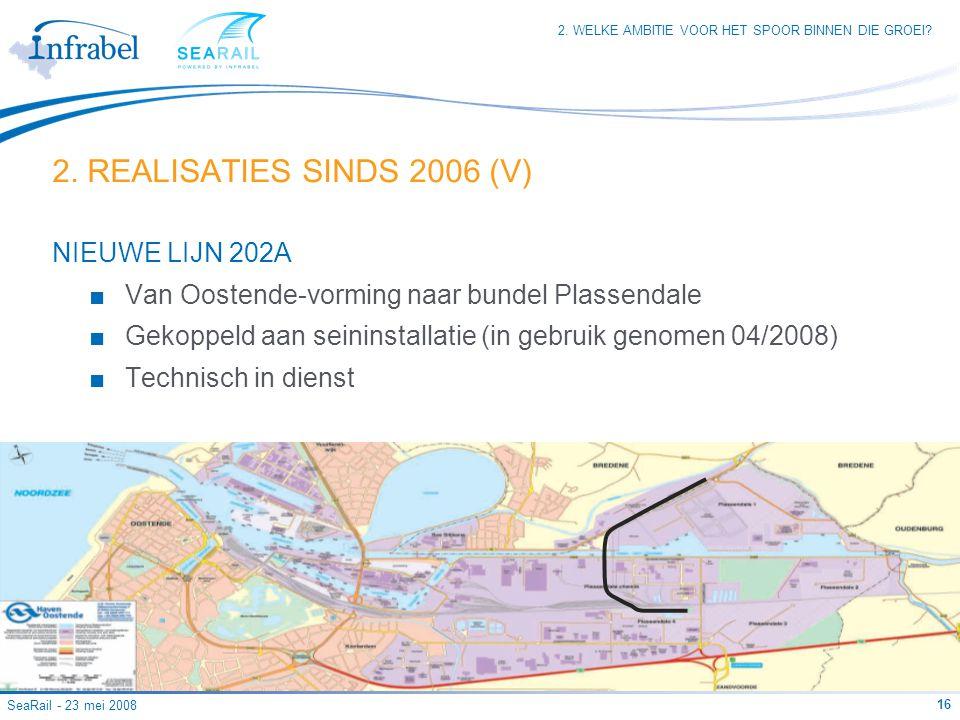 2. REALISATIES SINDS 2006 (V) NIEUWE LIJN 202A