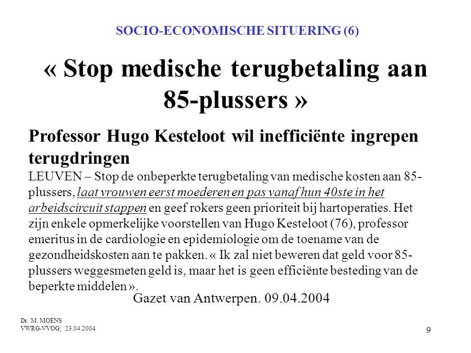 « Stop medische terugbetaling aan 85-plussers »