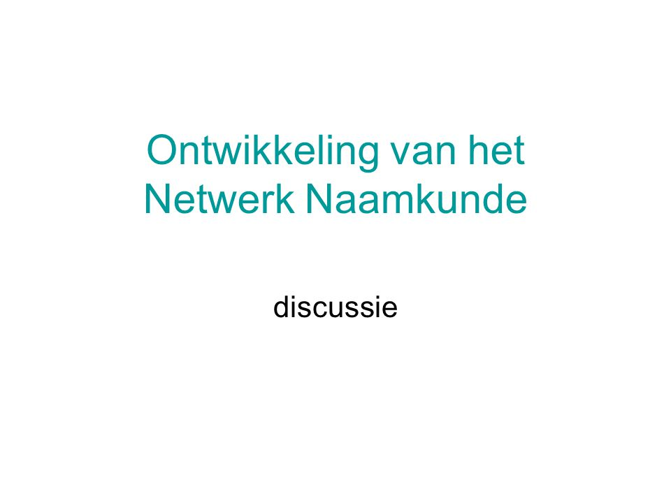 Ontwikkeling van het Netwerk Naamkunde