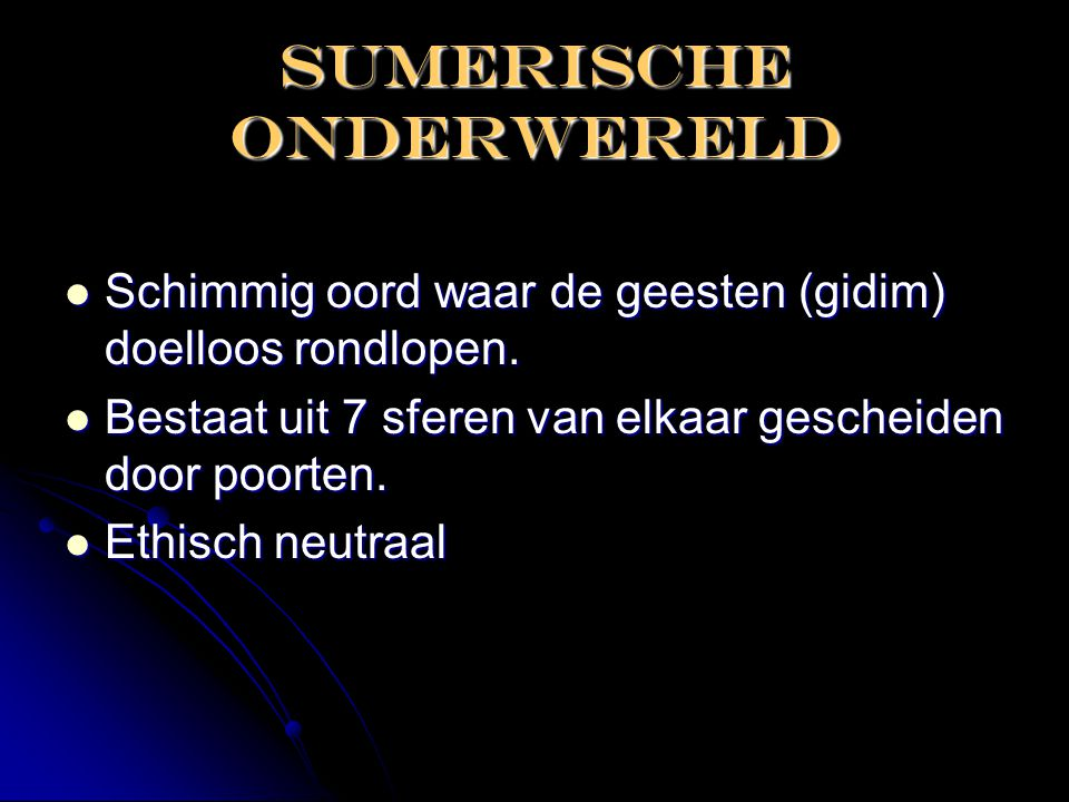 SUMERISCHE ONDERWERELD