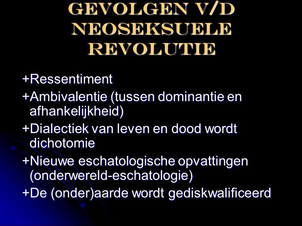 Gevolgen v/d neoseksuele revolutie