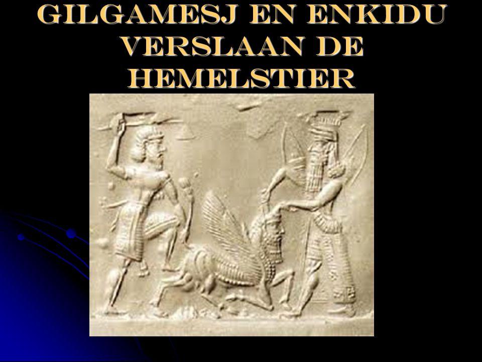 Gilgamesj en enkidu verslaan de hemelstier