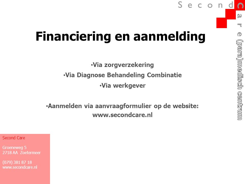 Financiering en aanmelding