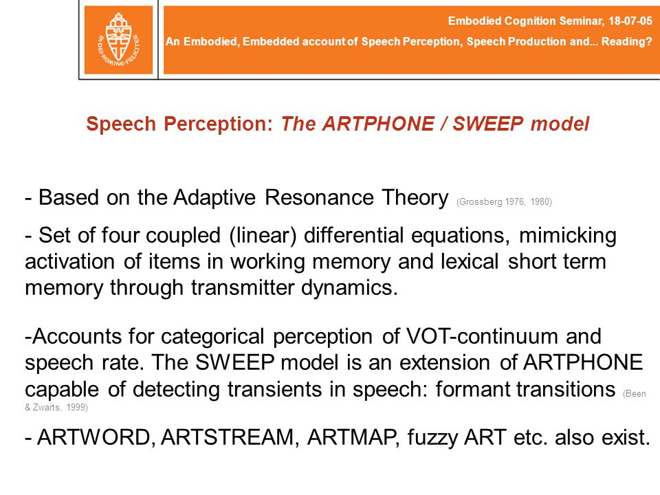 Speech Perception: The ARTPHONE / SWEEP model