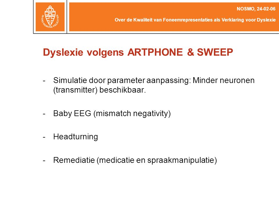 Dyslexie volgens ARTPHONE & SWEEP