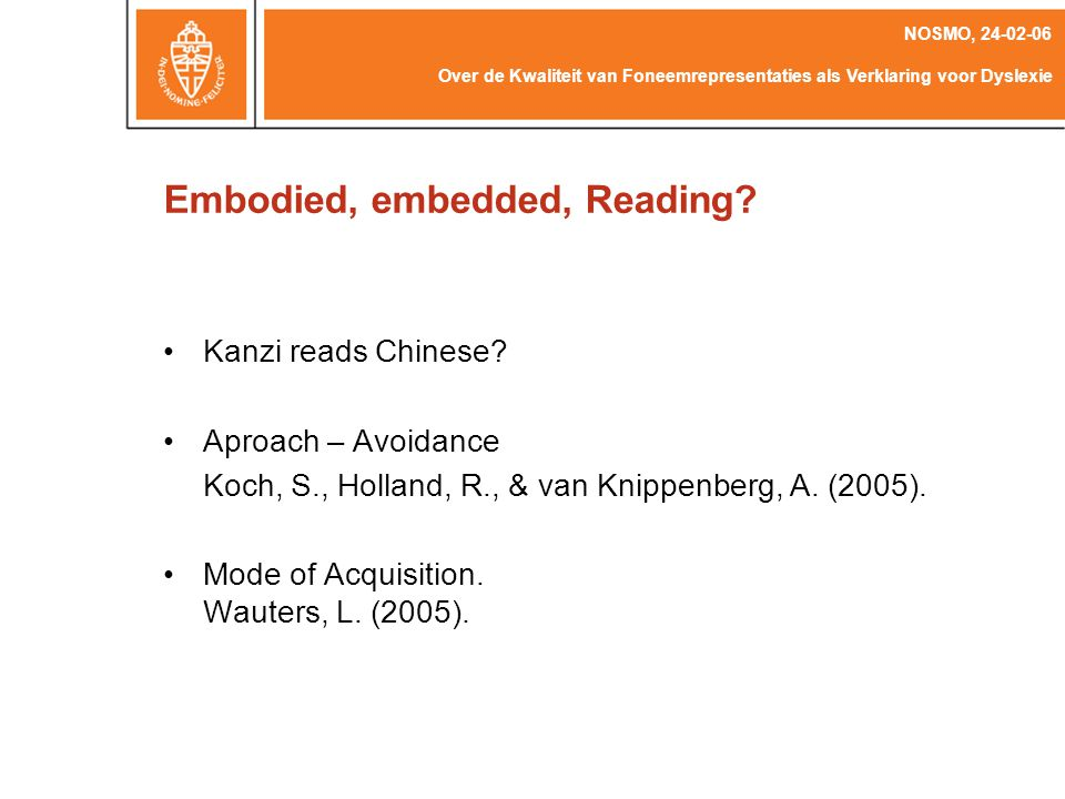 Embodied, embedded, Reading