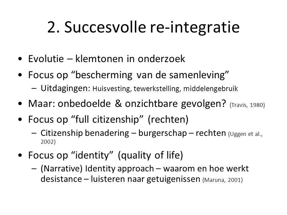 2. Succesvolle re-integratie