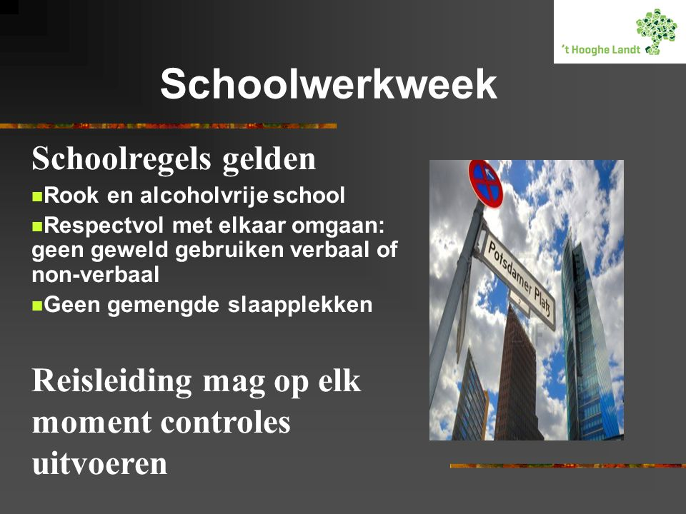 Schoolwerkweek Schoolregels gelden
