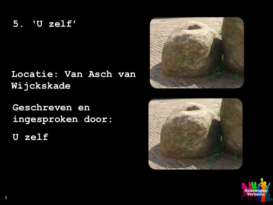 Locatie: Van Asch van Wijckskade