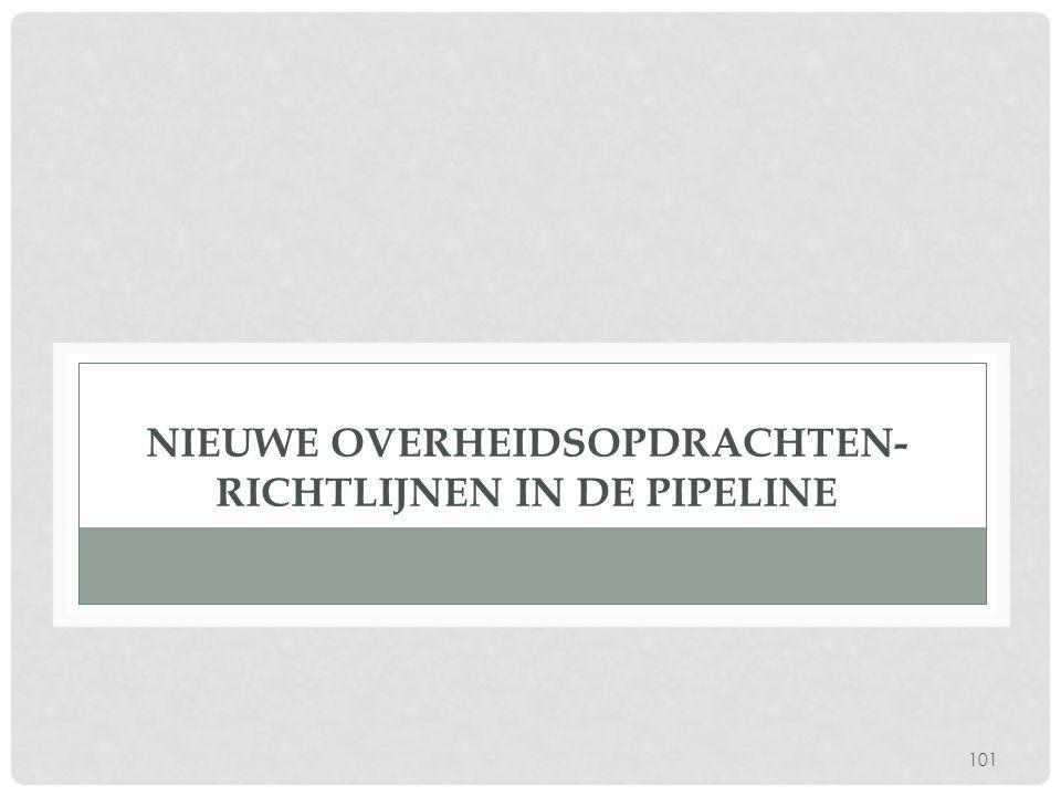 Nieuwe Overheidsopdrachten- richtlijnen in de pipeline