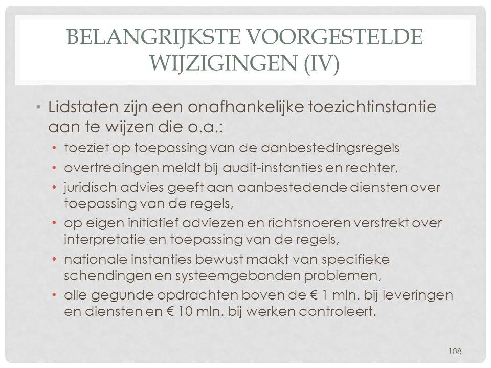 belangrijkste voorgestelde wijzigingen (IV)