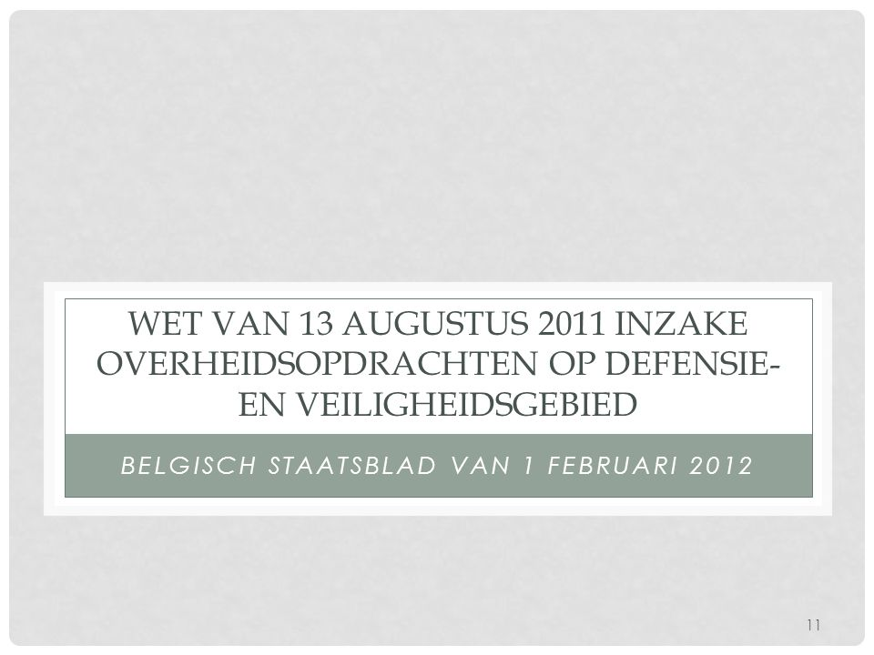 Belgisch Staatsblad van 1 februari 2012