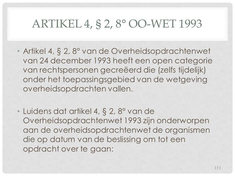 Artikel 4, § 2, 8° Oo-wet 1993