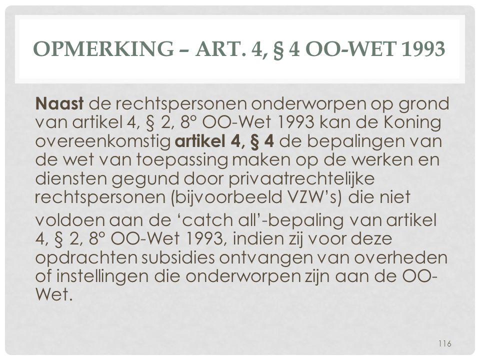 Opmerking – art. 4, § 4 OO-Wet 1993