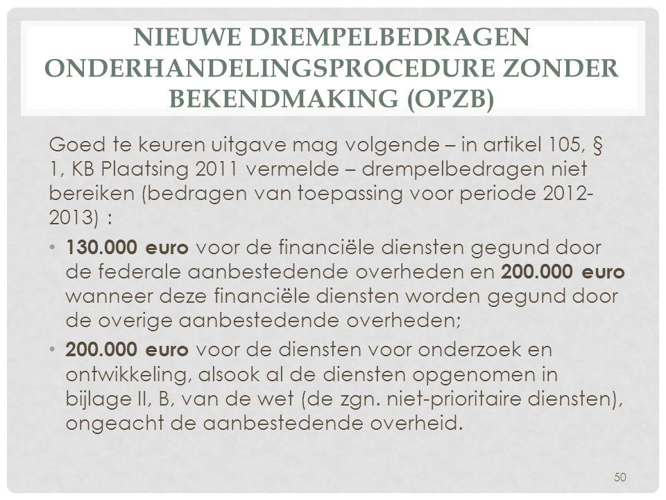 Nieuwe drempelbedragen onderhandelingsprocedure zonder bekendmaking (OPZB)