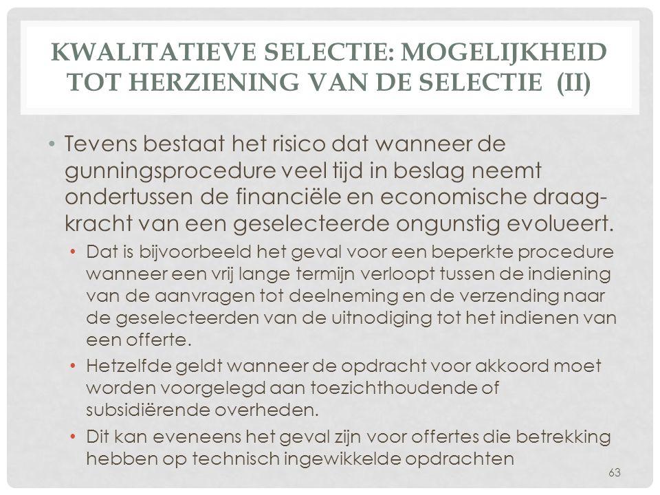 Kwalitatieve selectie: Mogelijkheid tot herziening van de selectie (II)
