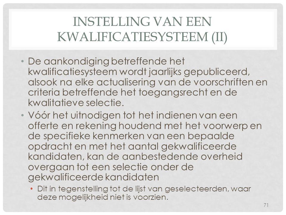Instelling van een kwalificatiesysteem (II)