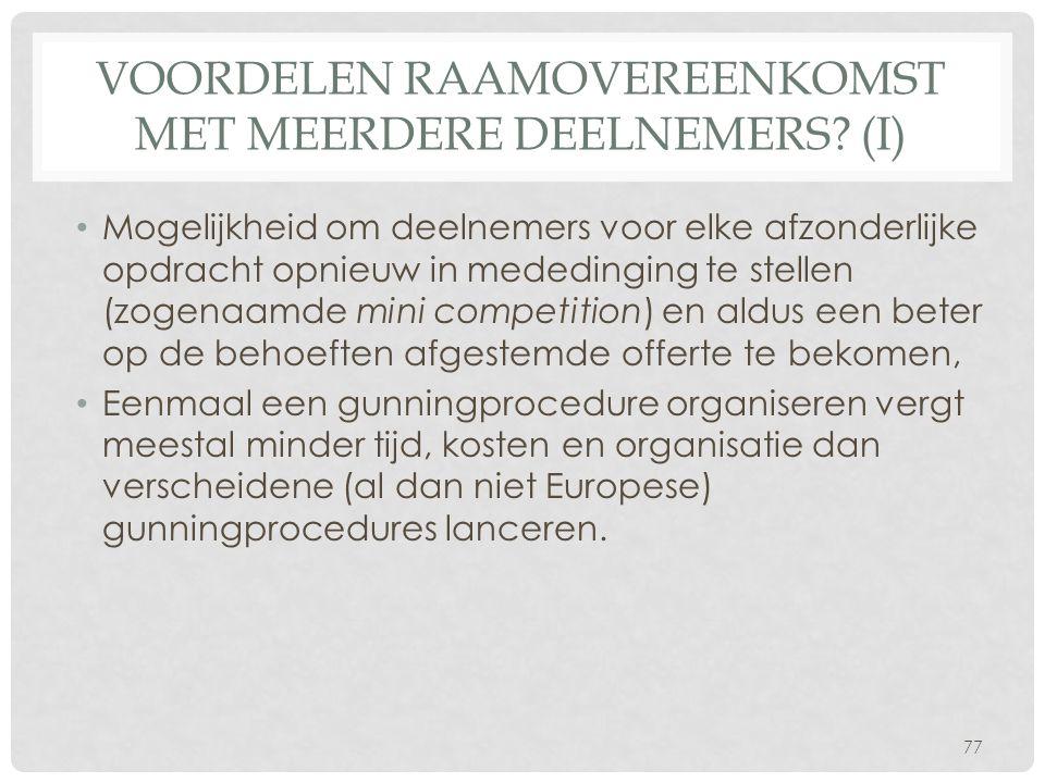 Voordelen raamovereenkomst met meerdere deelnemers (I)