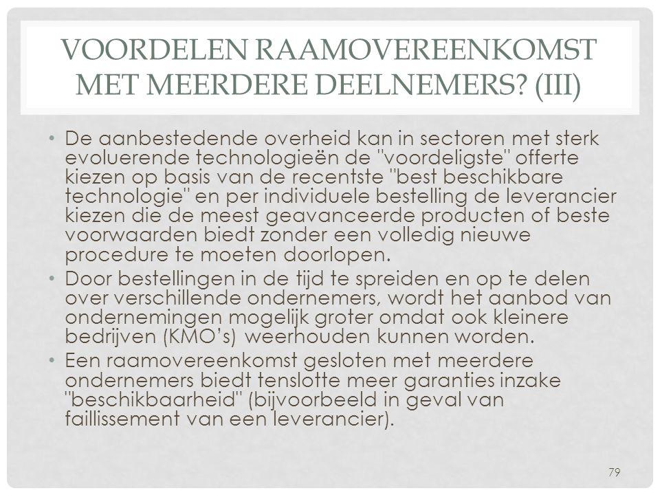 Voordelen raamovereenkomst met meerdere deelnemers (III)