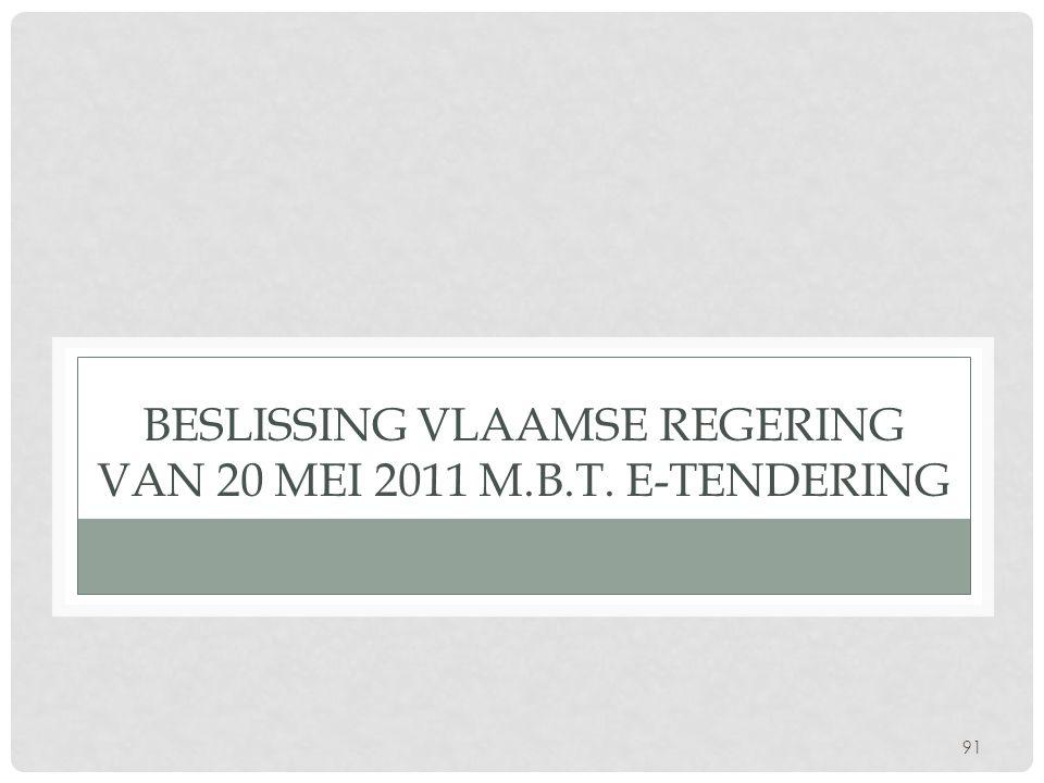 Beslissing Vlaamse regering van 20 mei 2011 m.b.t. e-tendering