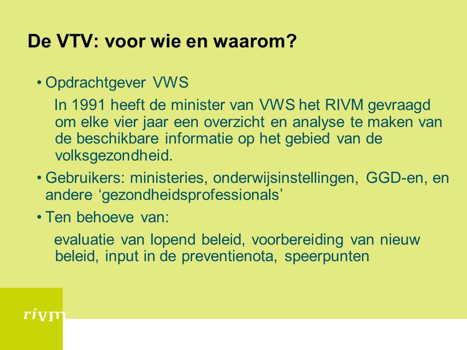 De VTV: voor wie en waarom