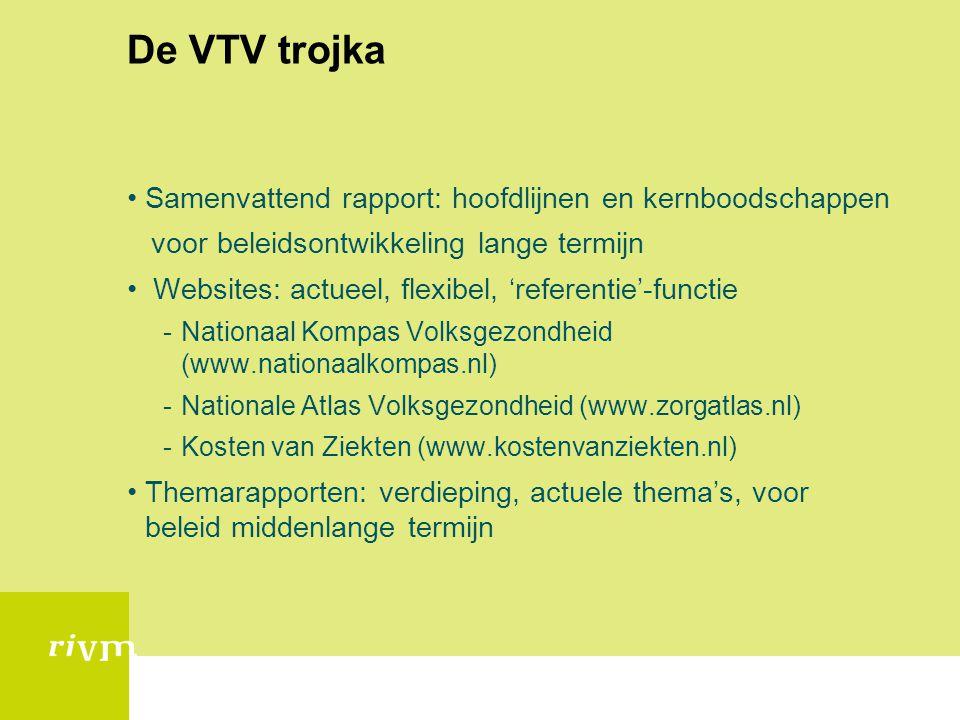 De VTV trojka Samenvattend rapport: hoofdlijnen en kernboodschappen
