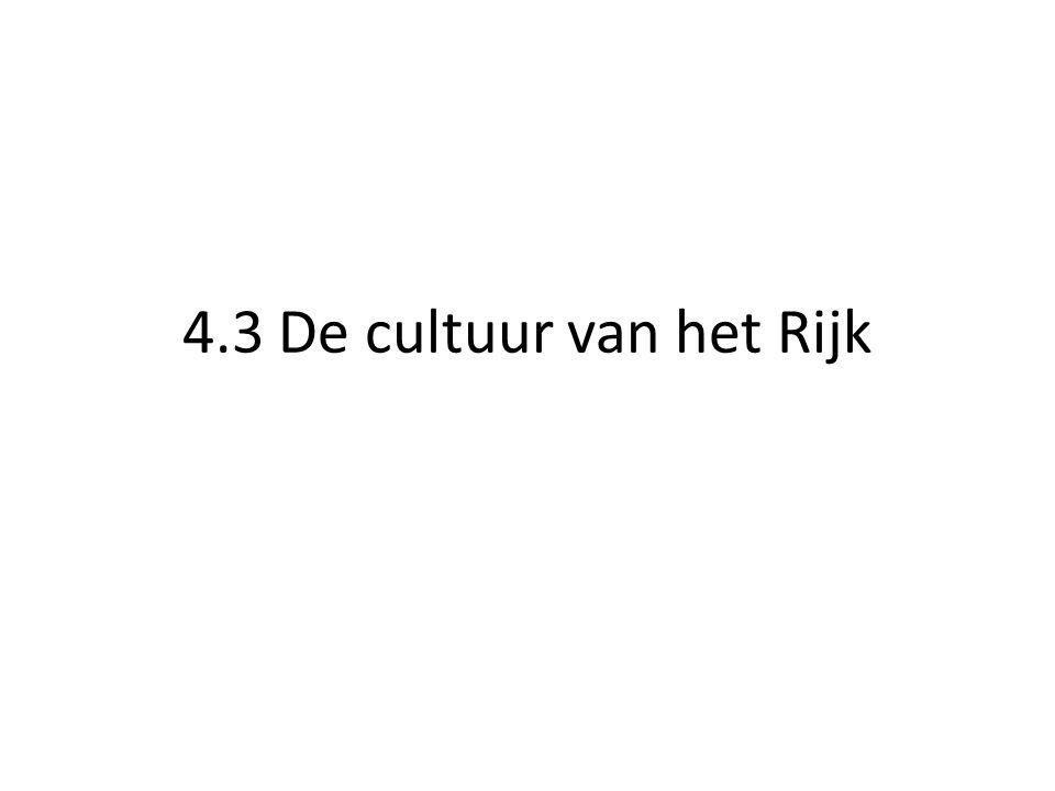 4.3 De cultuur van het Rijk