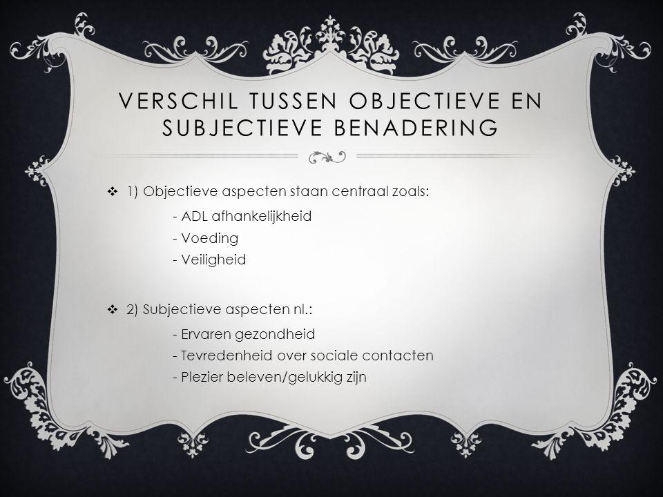 Verschil tussen objectieve en subjectieve benadering